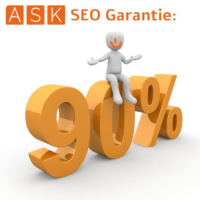 Die 90 Prozent ASK SEO Garantie